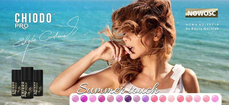 lakiery hybrydowe ChiodoPRO Summer Touch Edyta Górniak